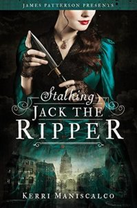 Stalking Jack the Ripper by kerri maniscalco has a girl in a green dress on the cover, holding a dagger, with the title in white font over the middle of the cover in large text.
